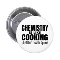 Funny Chemistry Teacher Quote Pinback Button at Zazzle