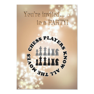 Funny Chess Players Know All the Moves 5x7 Paper Invitation Card