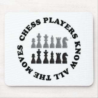 Funny Chess Players Know All the Moves Nerd Humor Mouse Pad