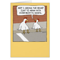 Funny Chicken Crossing the Road Happy Birthday Card