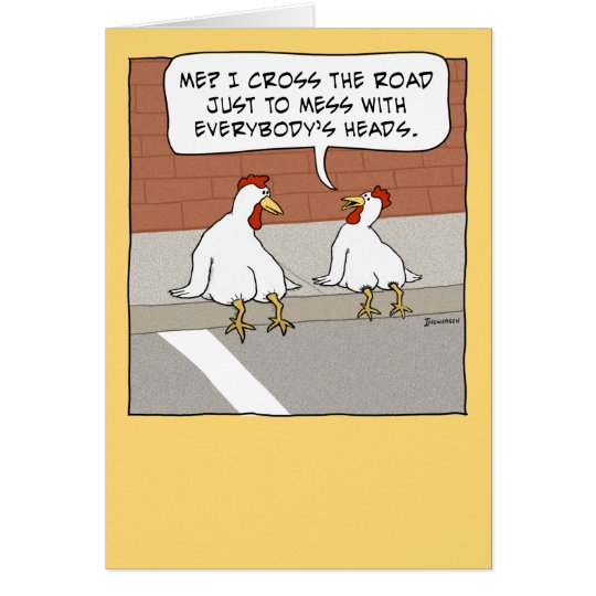 funny chicken crossing the road happy birthday card zazzle