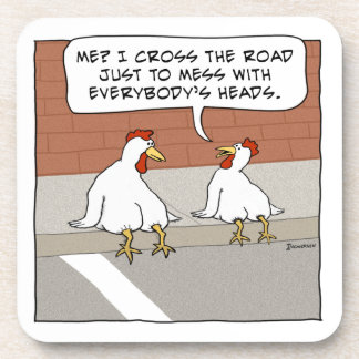 Funny Chicken Explains Why It Crosses the Road Beverage Coaster