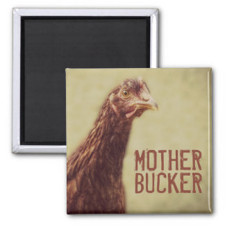 Funny Chicken Joke Mother Bucker Fridge Magnets