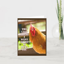 Funny Chicken, Rooster Get Well Note Card with Quo