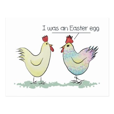 ironydesign Funny Chicken was an Easter Egg Postcard