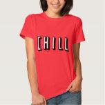 Funny Chill Design Shirt