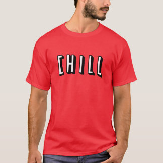 Funny Chill Design T-Shirt