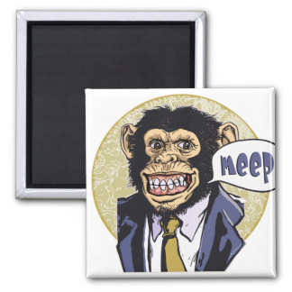 Funny Chimpanzee going Meep by Mudge Studios 2 Inch Square Magnet