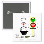 Funny Chinese Cook Button For Stir Fry Lovers