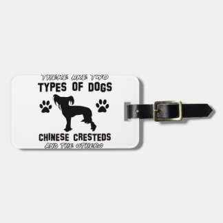 Funny chinese crested designs luggage tags