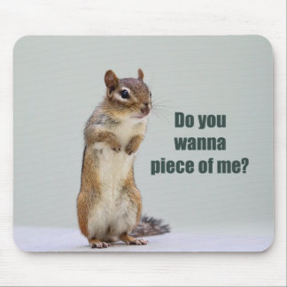Funny Chipmunk Picture Mouse Pad