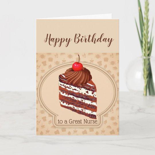 Funny Chocolate Cake Great Nurse Birthday Card Zazzle