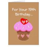 Funny Chocolate Cupcake 19th  Birthday Greeting Card
