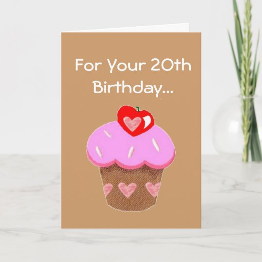 Funny Chocolate Cupcake 20th Birthday Card