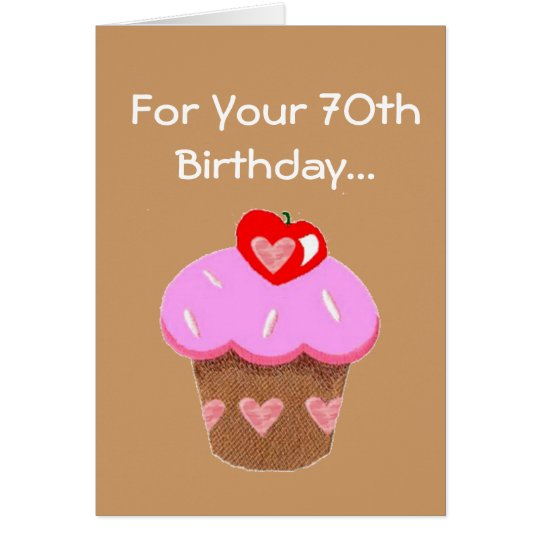Funny Chocolate Cupcake 70th Birthday Card