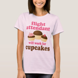 Funny Chocolate Cupcakes Flight Attendant T-Shirt