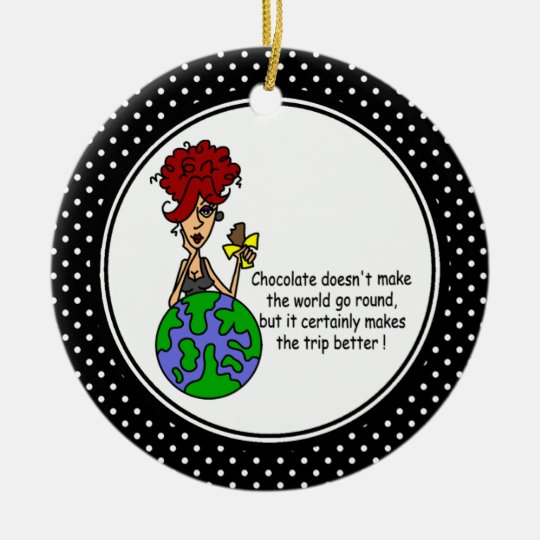 Funny Chocolate Humor Christmas Ornament