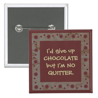 funny chocolate pin