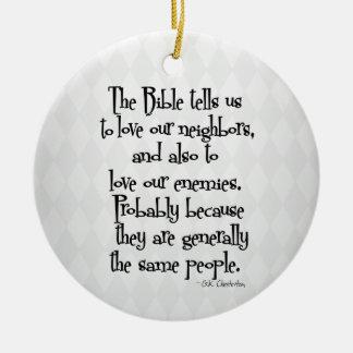 Funny Christian Religious Quote GK Chesterton Ceramic Ornament