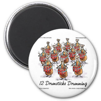 Funny Christmas 12 Drumsticks Drumming Gifts & Tee 2 Inch Round Magnet