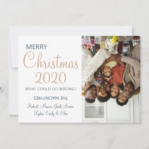 Funny Christmas 2020 What Could Go Wrong Photo Holiday Card