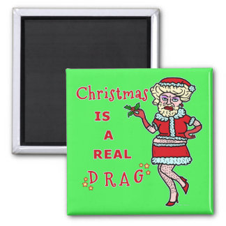 Funny Christmas Bah Humbug Santa in Drag 2 Inch Square Magnet