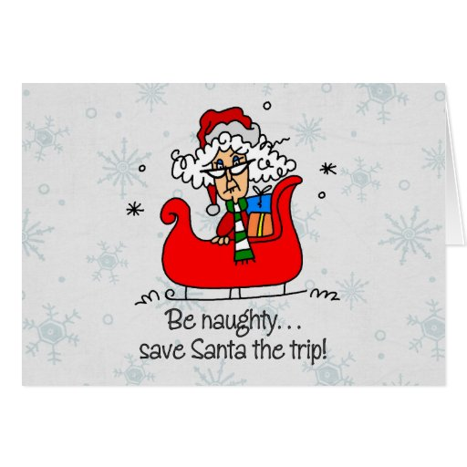 Funny Christmas Be Naughty Greeting Card