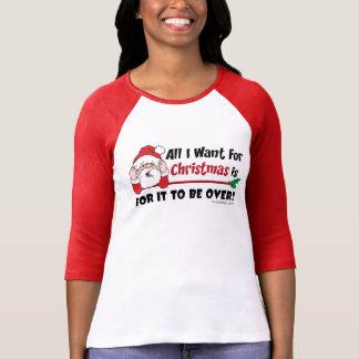 Funny Christmas Be Over Saying T-Shirt