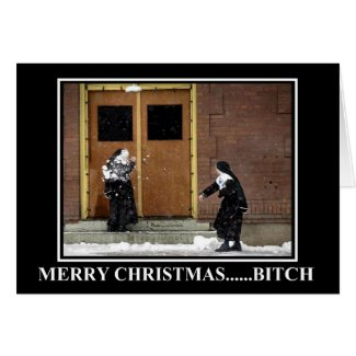 Funny Christmas bitch Card