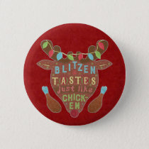 Funny Christmas Blitzen Chicken Reindeer Humor Pinback Button