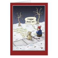Funny Christmas Cards: Steady Flow Card at Zazzle