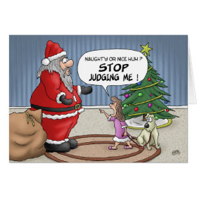 Funny Christmas Cards: Stop Judging Greeting Card