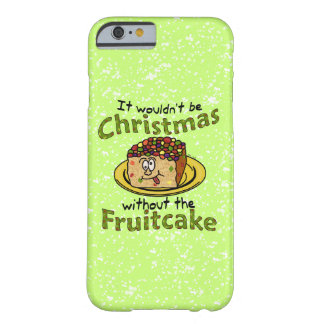 Funny Christmas Cartoon Fruitcake Barely There iPhone 6 Case