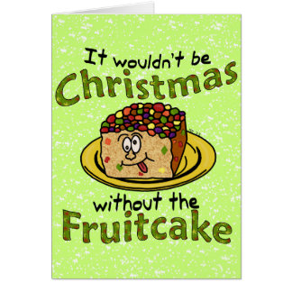 Funny Christmas Cartoon Fruitcake Greeting Card