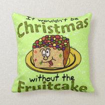 Funny Christmas Cartoon Fruitcake Throw Pillow