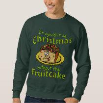 Funny Christmas Cartoon Fruitcake Ugly Holiday Sweatshirt