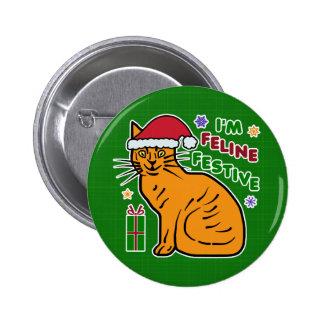 Funny Christmas Cat Feline Festive Holiday Pun Pinback Button