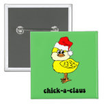 Funny Christmas chick Pinback Buttons