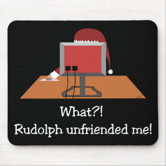 Funny Christmas Comic - Unfriended Me! Mouse Pad