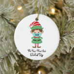 """Funny Christmas Elf 2020 Year that Got Elfed Up Ceramic Ornament<br><div class=""""desc"""">This funny Christmas tree ornament just about sums it up.  Design features a Christmas Elf with the text - 2020,  the year that got Elfed up.</div>"""