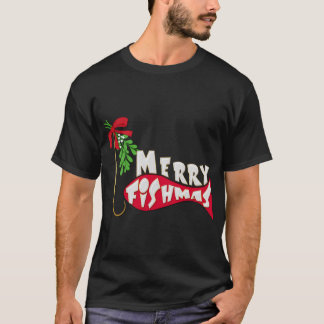 Funny Christmas Fishing  -Merry Fishmas T-Shirt