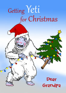 funny christmas for grandpa are you yeti yet holiday card - Grandpa For Christmas