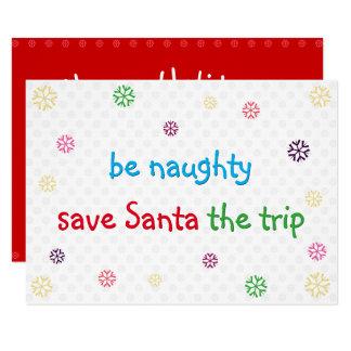 Funny Christmas Holiday Card Be Naughty Santa Joke