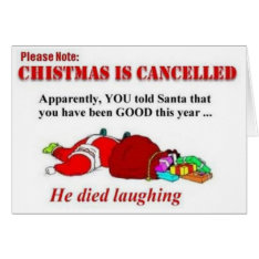 Funny Christmas is Canceled Card at Zazzle