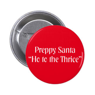 Funny Christmas Item.  Santa Claus Joke. Button