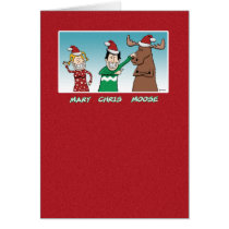 Funny Christmas: Mary Chris Moose Card