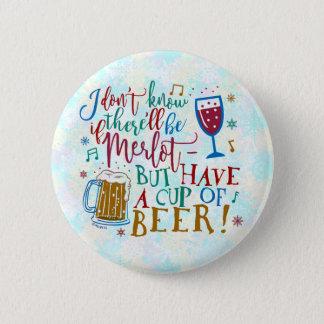 Funny Christmas Merlot Wine Beer Typography Humor Pinback Button