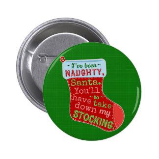 Funny Christmas Naughty Santa Claus Stocking Joke Button