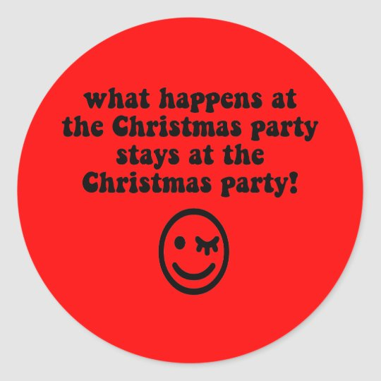 Funny Christmas party Classic Round Sticker