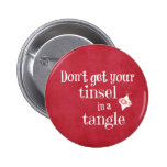 Funny Christmas Quote 2 Inch Round Button